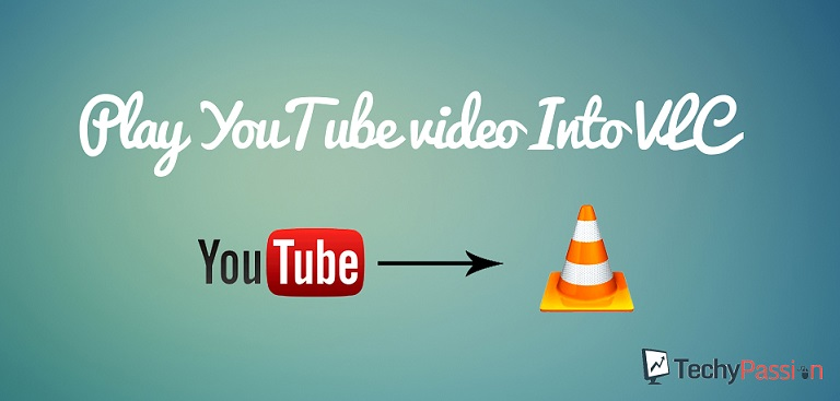 play YouTube video Into VLC  Play YouTube video Into VLC How to play YouTube video Into VLC media Player? main1