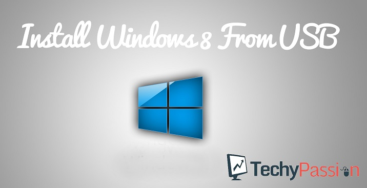 install windows 8 using usb install windows 8 from USB How to install windows 8 from USB / Pen Drive? windows 8 from usb