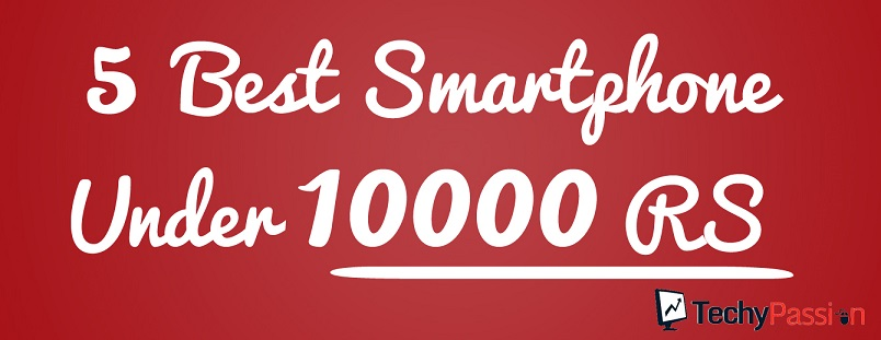 best android phones under 10000 smartphone under 10000 5 Best Smartphone under 10000 INR in 2014 5 best smart phone