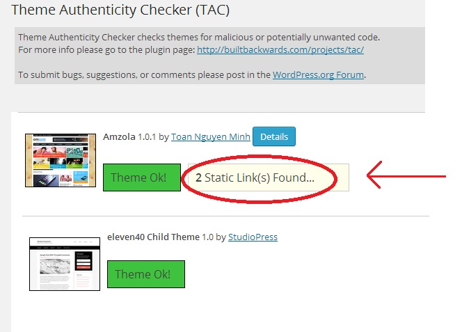 How to Remove Hidden WordPress Theme Links How to check malicious code & embedded code for Backlinks in your WordPress theme? How to check malicious code & embedded code for Backlinks in your WordPress theme? TAC