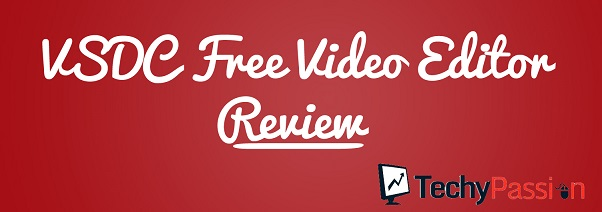 VSDC free video editor Review: VSDC Free Video Editor Review: VSDC Free Video Editor VSDC free video editor