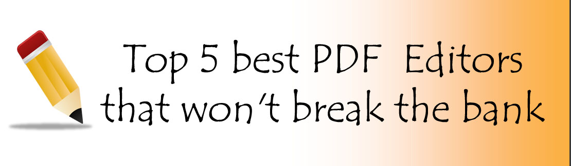 best PDF editors 5 best PDF editors that won't break the bank 5 best PDF editors that won't break the bank 6 copy