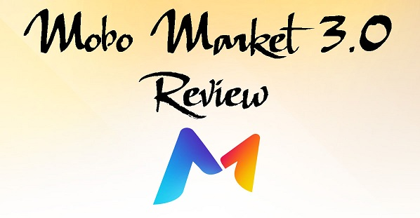 Mobo Market MoboMarket 3.0 - New & Simple Way to Download Free Apps MoboMarket 3.0 - New & Simple Way to Download Free Apps mobo new copy
