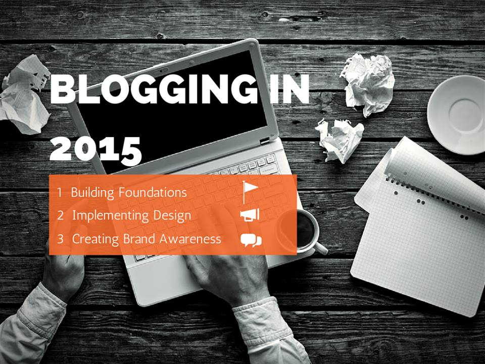 Blog 5 cheap and easy ways to blog in 2015 5 cheap and easy ways to blog in 2015 10836132 745934308829263 1039656774 n