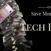 Save Money on better tech items