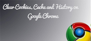 clear google chrome cache and cookies